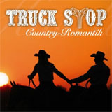 CD Cover: Truck Stop - Country-Romantik