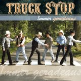 CD Cover Truck Stop - Immer Geradeaus