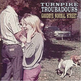 CD Cover: Turnpike Troubadours - Goodbye Normal Street