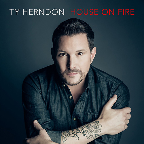 CD Cover: Ty Herndon - House on Fire