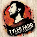 CD Cover: Tyler Farr - Redneck Crazy
