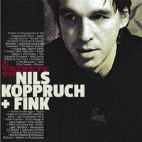 CD Cover: Various Artists - A Tribute to Nils Koppruch & FINK