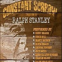 CD Cover: Various Artists - Constant Sorrow: Tribute to Ralph Stanley