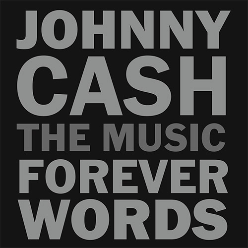 CD Cover: Various Artists - Johnny Cash: Forever Words