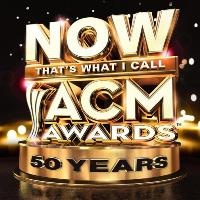 CD Cover: Various Artists - NOW That's What I Call The ACM Awards 50 Years