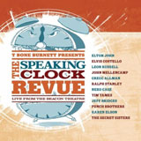 CD Cover: Various Artists - T Bone Burnett Presents: The Speaking Clock Revue - Live From The Beacon Theatre