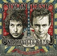 CD Cover: Varous Artists - Dylan, Cash, and The Nashville Cats: A New Music City