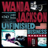 CD Cover: Wanda Jackson - Unfinished Business