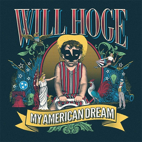 CD Cover: Will Hoge - My American Dream