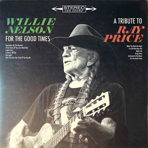 CD Cover: Willie Nelson - For The Good Times: A Tribute to Ray Price