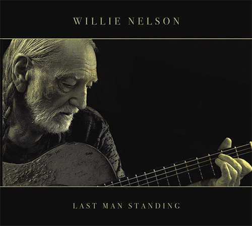 CD Cover: Willie Nelson - Last Man Standing