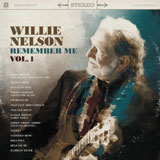 CD Cover: Willie Nelson - Remember Me, Volume 1