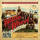 Willie Nelson and Asleep At The Wheel - Willie And The Wheel CD Cover