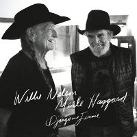 CD Cover: Willie Nelson & Merle Haggard - Django and Jimmie