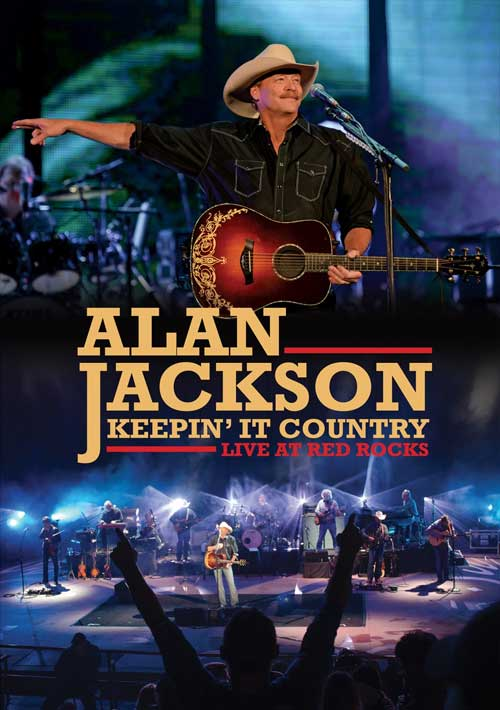 DVD Cover: Alan Jackson - Keepin' It Country: Live at Red Rocks