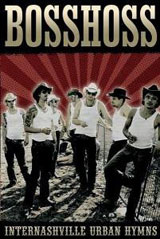 The BossHoss Internashville urban Hymns Live DVD Cover