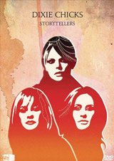 DVD Cover: Dixie Chicks - VH1 Storytellers