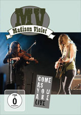 DVD Cover: Madison Violet - Come as You Are