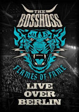 DVD Cover: The BossHoss - Flames of Fame - Live Over Berlin