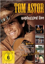 Tom Astor - Unplugged Live DVD Cover