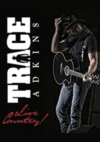 DVD Cover: Trace Adkins - Live Country