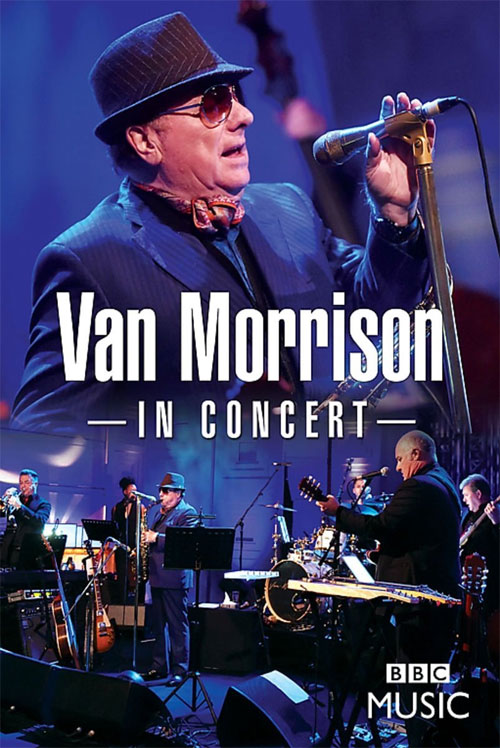 DVD Cover: Van Morrison - In Concert (Live at the BBC Radio Theatre, London 2016)