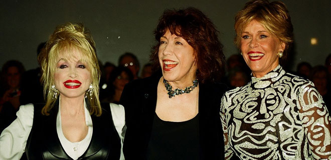 Dolly Parton, Lily Tomlin & Jane Fonda