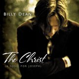 Billy Dean - The Christ A Song For Joseph