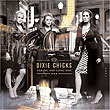CD: Dixie Chicks - Taking The Long Way