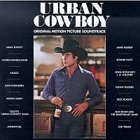 Soundtrack - Urban Cowboy
