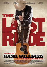 Filmplakat: The Last Ride - A Story of Hank Williams